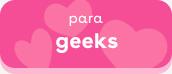 Presentes de São Valentim para geeks